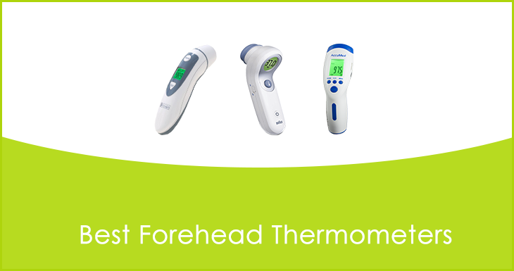 Best Forehead Thermometers 2018