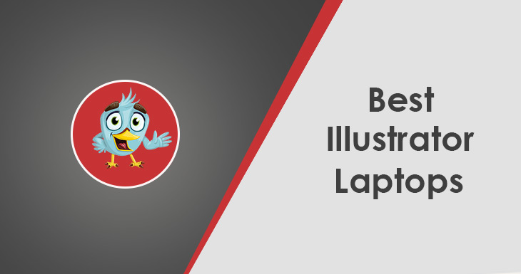 10 Best Laptop for Adobe Illustrator 2019 - GearsDaddy